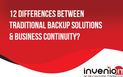 12 differences of traditional backup solutions and business continuity
