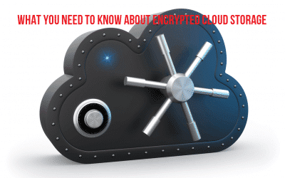 Important things to know about encrypted cloud storage