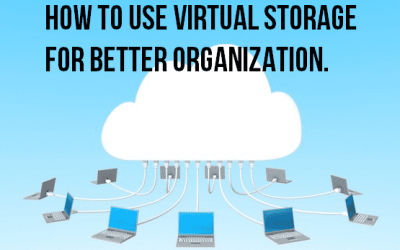 5 Amazing Tips to Organize with Virtual Storage