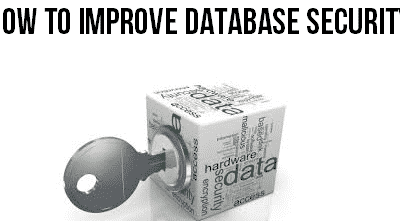Improving Database Security in 3 Steps