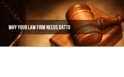 A law firm needs to be protected by Datto to succeed