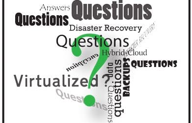 5 Questions to Ask a Backup and Disaster Recovery Vendor